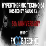 Paulo AV - Hyperthermic Techno 64 - 5th Anniversary