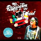 MIX  REGGAETON OLD SCHOOL VOL.01