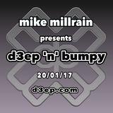 D3EP 'N' BUMPY - 20/1/17