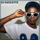 DJ Paulette 24th April 2018