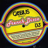 Cassius  - French Disco '03