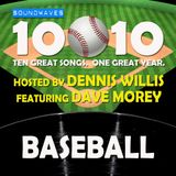 Soundwaves 10@10 #66: Baseball