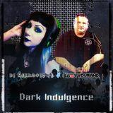 08.12.18 Dark Indulgence Industrial EBM & Synthpop mixshow by Scott Durand & DJ Nekrotique