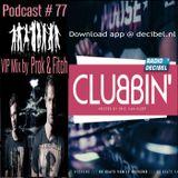 Eric van Kleef - CLUBBIN Episode 77 incl... VIP Mix, Prok & Fitch (01-04-2016)