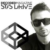 Decoded Magazine presents Stas Drive