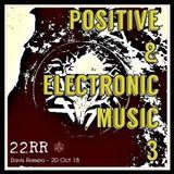 David Romero - Positive & Electronic Music 3 ** 20 / Oct / 2018  *22RR*
