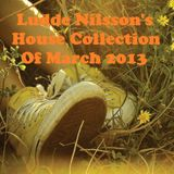 Ludde Nilsson's House Collection Of March 2013