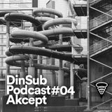 DinSub Podcast #04 - Akcept
