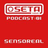Seta Label Podcast 01 - Sensoreal