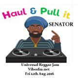 Fri 12th Aug 2016 Senator B on The Universal Reggae Jam Vibesfm.net