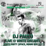 DJ PAULO LIVE @ WHITE DREAMS (SPACE-MIAMI Nov 2017) PEAK/CIRCUIT