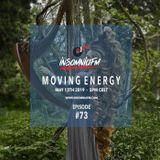 InsomniaFM MOVING ENERGY 073 (MAY 2019)