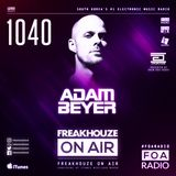 Freakhouze On Air 1040 ● Adam Beyer