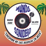 Mundo Sonidero programa transmitido el día 21 de Julio 2107 por Radio FARO 90.1 FM