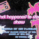 What Happened To Disco Show #1 on Tunnel FM - May 13th, 2012