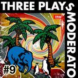 Three Plays Moderato #9