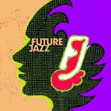 Future Jazz 9