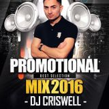 Dj Criswell - Promotional Mix 2016
