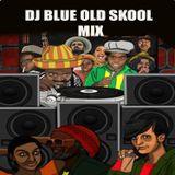 DJ BLUE OLD SKOOL MIX MOTOWN STYLE