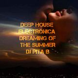 DEEP HOUSE ELECTRONICA DREAMING OF THE SUMMER - Dj Pita B