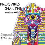 PROGVIBES SHANTHI sessiosn 003 - YKO J ( NOMO RECORED SL )
