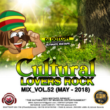 DJ DOTCOM_CULTURAL LOVERS ROCK_MIX_VOL.52 (MAY - 2018)