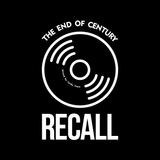 The End of Century Recall (Mixed by Luidy Lima)