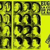 Radio conspiranoia Vol XI - Especial Eugenesia