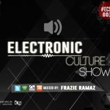 ELECTRONIC CULTURE SHOW 001 By Frazie Ramaz