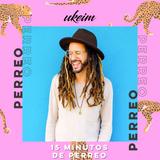 15 Minutos de Perreo