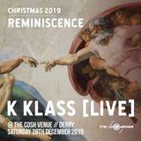 Paul K Klass dj set @ The Cosh Venue 28/12/19