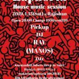 """""""Euphoria""""house music session/2019.4.13/makorin & RIKA"""
