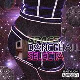 Space Dancehall Mixtape
