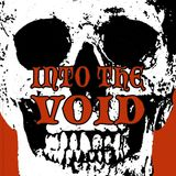 Into The Void #132