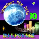 Dj Upstage - Greatest Mix Hits 10
