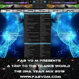 Fab vd M Presents A Trip To The Trance World The DNA Year Mix 2019