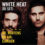 White Heat (DJ Set) | Dr. Martens On Air: Camden