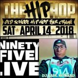 95 LIVE- 20TH HIP HOP BAR CRAWL