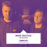 Mob Tactics - FABRICLIVE x Viper Live Mix (May 2015)