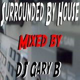 Da Slackers Mid Day Mix - Surrounded By House