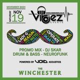 Vibez Promo Mix - November 2016 - DJ SKAR - Drum & Bass