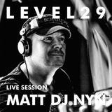 L E V E L 2 9 LIVE SESSION - MATT DJ NYN @ SOPHISTICATED CLUBBING PAPRIKA PORTOROŽ 7.8.15 - PART ONE