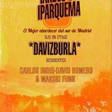 "TARDES DE IPARQUEMA 17// 07 // 2016. """" DAVIZBURLA"""""