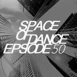 Space Of Dance-Episode 50