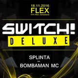 Live @ Switch! Deluxe (18.11.2016)