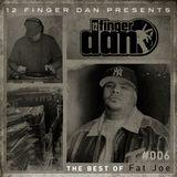 12 FINGER DAN Best of Series Vol. 6 (FAT JOE)
