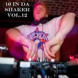 10 in da Shaker Vol.12