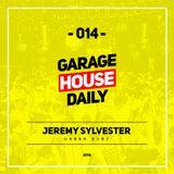Garage House Daily #014 Jeremy Sylvester