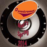 Desastronaut Meets Spring 14