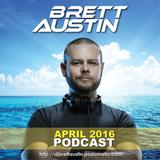 Brett Austin - April 2016 Podcast